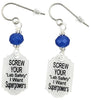 Screw Your lab Safety I Want Superpowers, Earrings