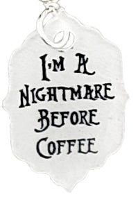 I'm a Nightmare Before Coffee, Earrings
