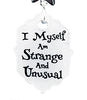I Myself am Strange and Unusual, Earrings