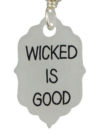 Wicked Is Good, Earrings