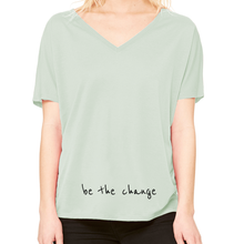 'Be the Change' Slouchy V-neck T-Shirt
