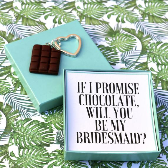 If I Promise You Chocolate, Will You Be My Bridesmaid - Keyring Message Box