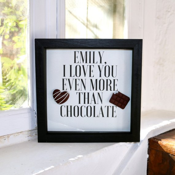 I Love You Even More Than Chocolate [Personalised] - Framed Print