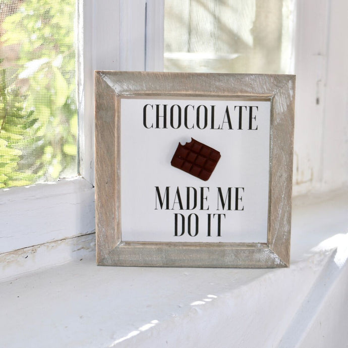 Chocolate Made Me Do It - Framed Print