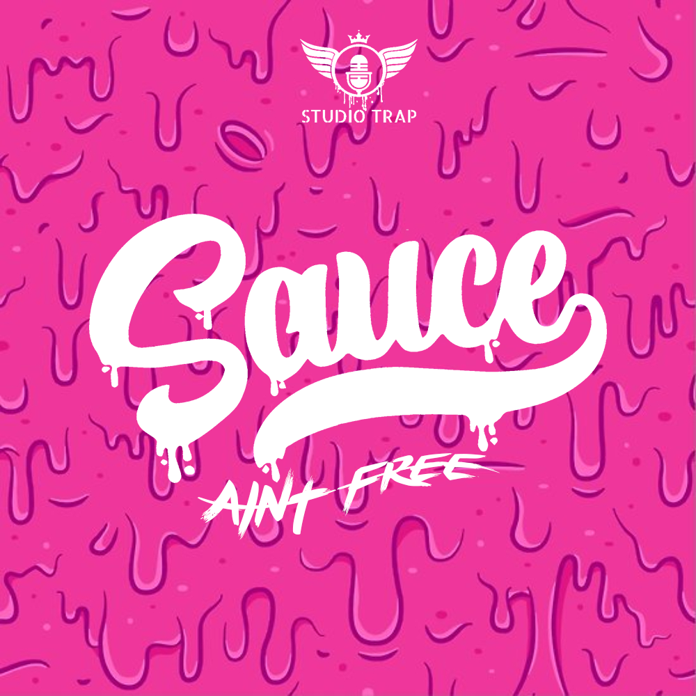Sauce Aint Free - infinit essentials