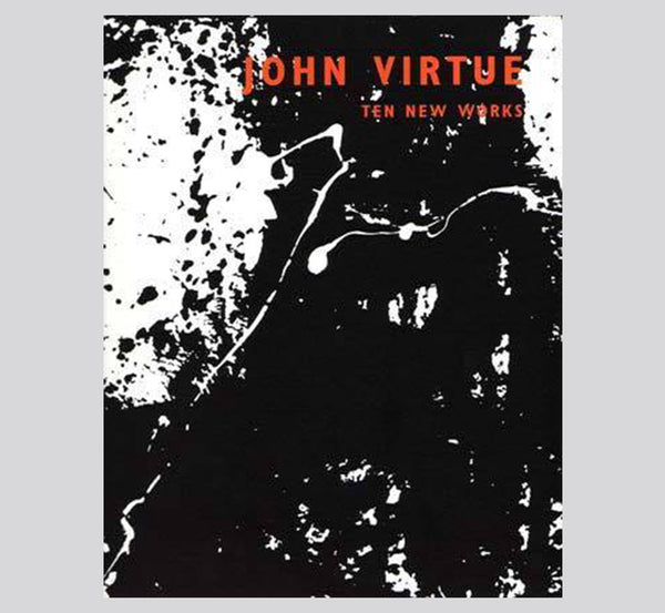 John Virtue: Ten New Works