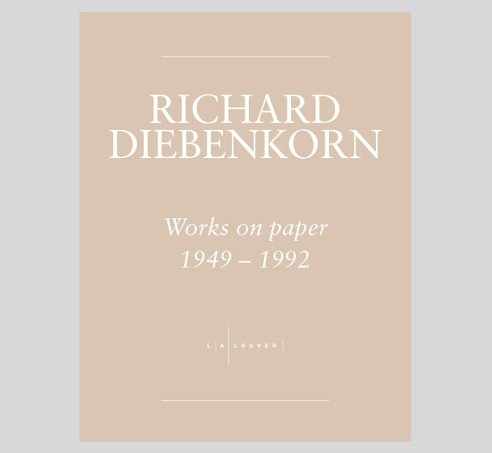 Richard Diebenkorn: Works on Paper, 1949-1992