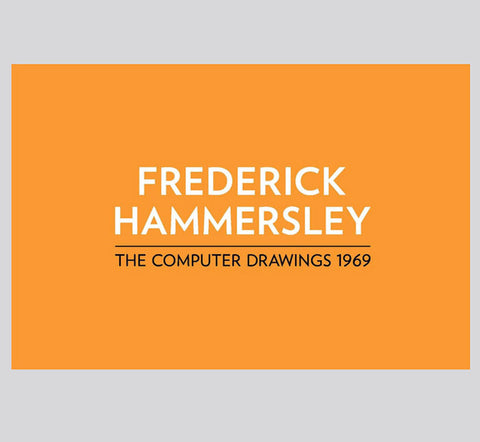 Frederick Hammersley: The Computer Drawings of 1969