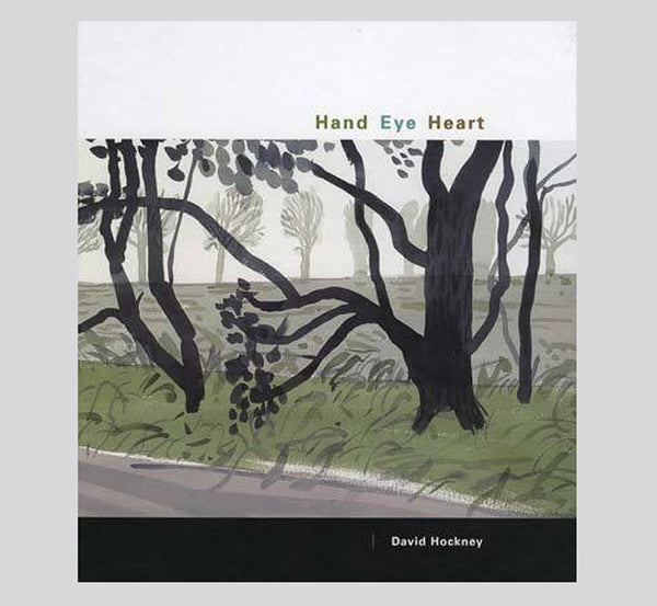 David Hockney: Hand Eye Heart: Watercolors of the East Yorkshire Landscape