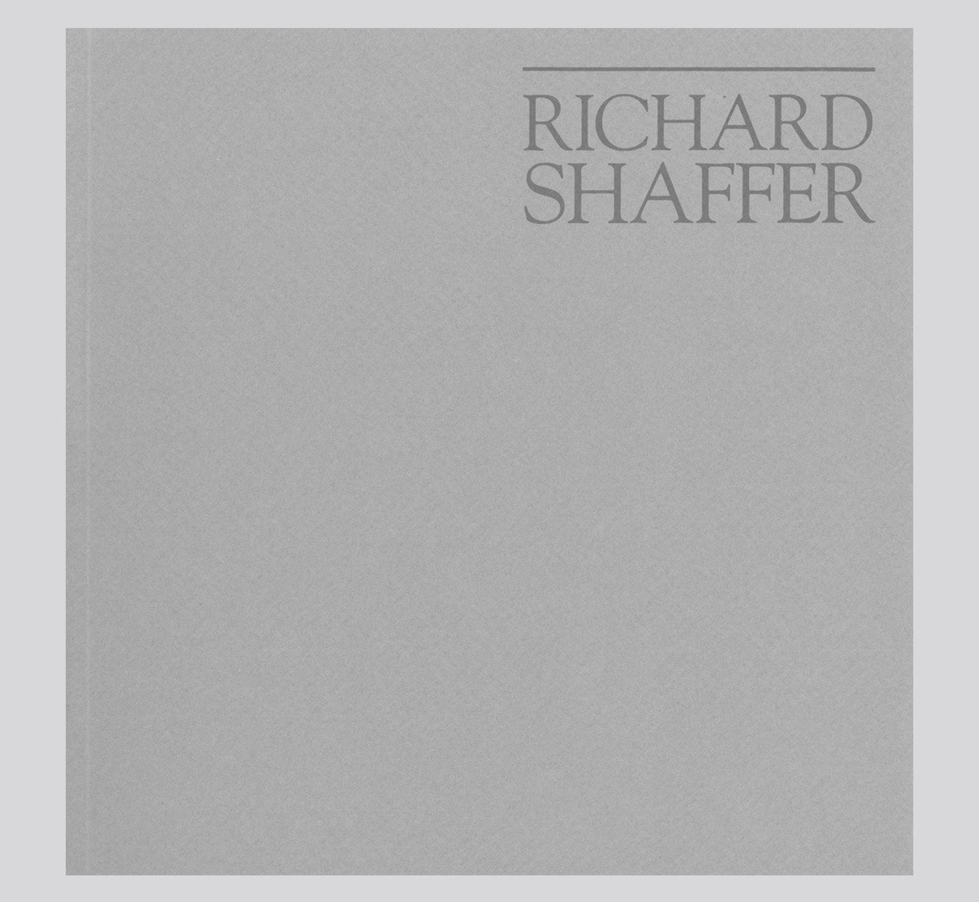 Richard Shaffer: Selected Work 1979 - 1983