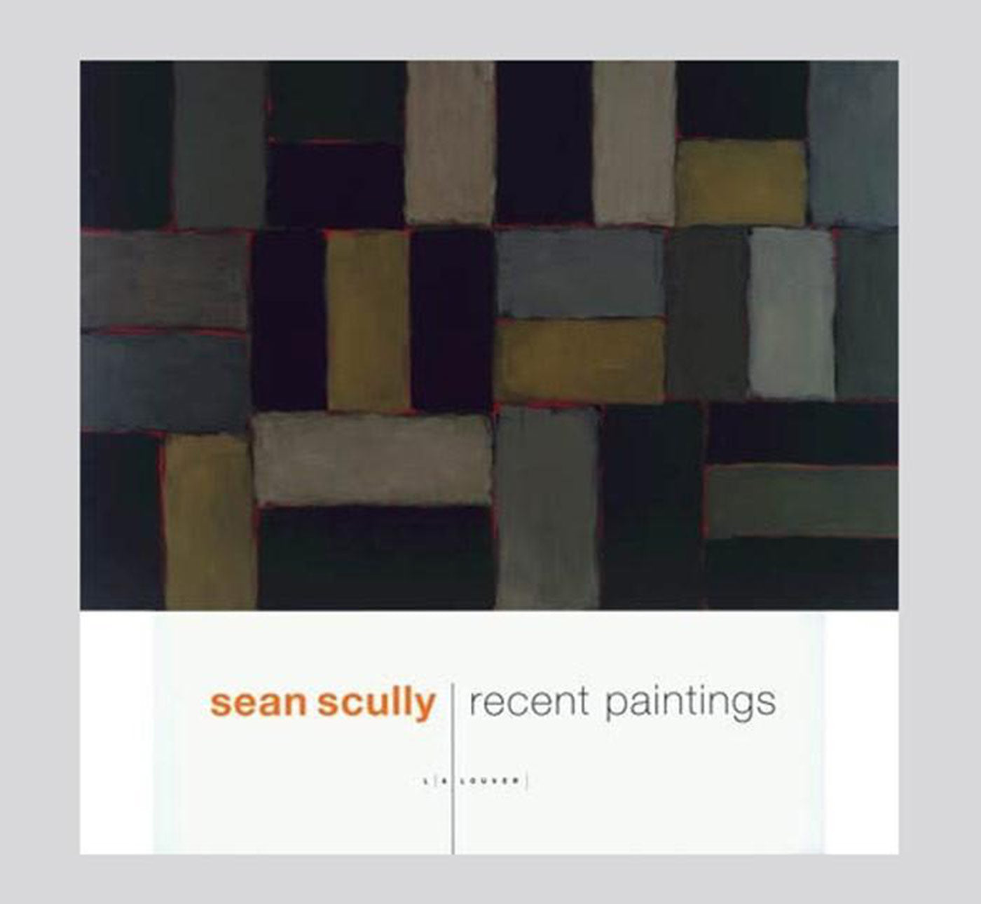 Sean Scully: Recent Paintings