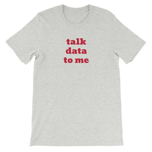 TALK ... TO ME customizable t-shirt (unisex)