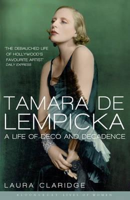 Tamara De Lempicka: A Life of Deco and Decadence