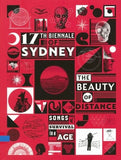 17th Biennale of Sydney: The beauty of distance songs of survival in a precarious age