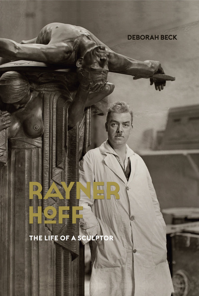 Rayner Hoff: The life of a sculptor