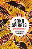 Songspirals; Sharing women's wisdom of Country through songlines