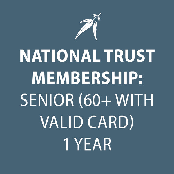 National Trust membership  1 year SENIOR (60+ with valid card)