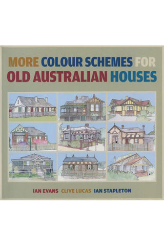 More Colour Schemes for Old Australian Houses