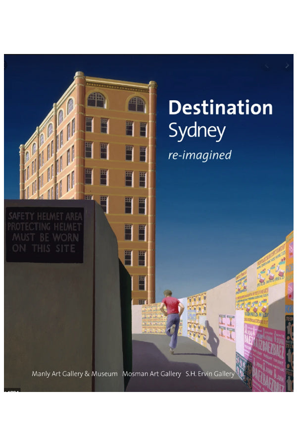 Destination Sydney Re-Imagined