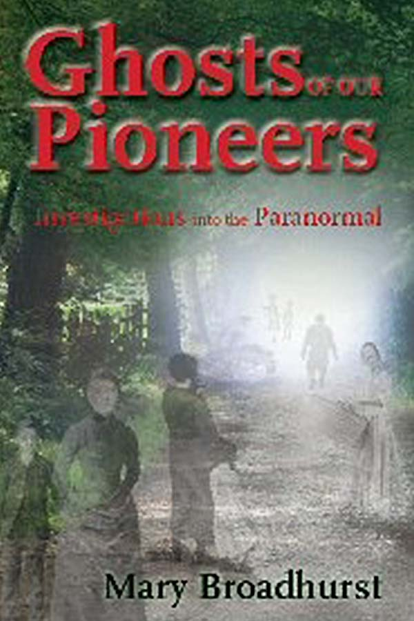 Ghosts of Our Pioneers