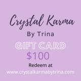 Gift Cards $100 | Crystal Karma by Trina