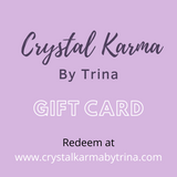 Gift Cards | Crystal Karma by Trina