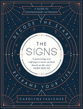 The Signs - Decode The Stars, Reframe Your Life