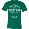 The Mountains are Calling & I Must Go - | Outdoor Wear | Wear Your Wild Co.