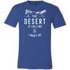 The Desert is Calling & I Must Go - | Outdoor Wear | Wear Your Wild Co.