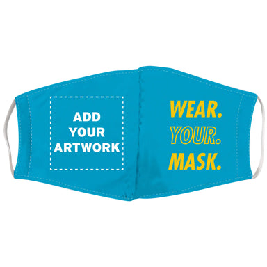 Wear Your Mask Face Covering - Full Color