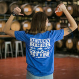 Kentucky Beer Tastes Better Tee