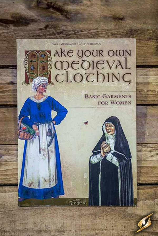 Medieval Clothing Book, Basic Garments for Women - Epic Armoury Unlimited
