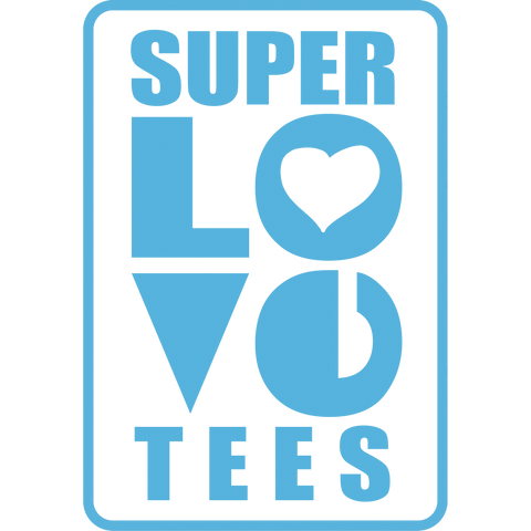SuperLoveTees-Inquire for SPECIALS THIS MONTH ONLY!