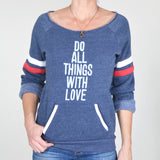 "SLT ~ ""DO ALL THINGS WITH LOVE"" Wide Neck Sporty Sweatshirt"
