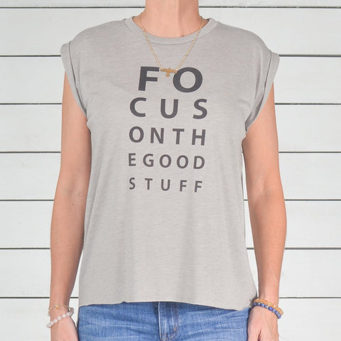 "SLT ~ ""FOCUS ON THE GOOD STUFF"" Sand Rolled Cuff Muscle Tee"