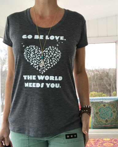 "SLT ~ ""GO BE LOVE..."" Ash Grey Heather Te"
