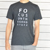 "SLT ~ ""FOCUS ON THE GOOD STUFF"" Unisex Men's Tee"