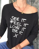 "SLT ~ ""SEE IT. FEEL IT. LOVE IT. BE IT."" Black French Terry 3/4 Sleeve"