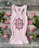 "SLT ~ ""LET YOUR LOVE SHINE"" Pink Ribbed Cotton Racer Tank"
