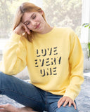 "SLT ~ ""LOVE EVERY ONE"" Soft Yellow Sweatshirt"