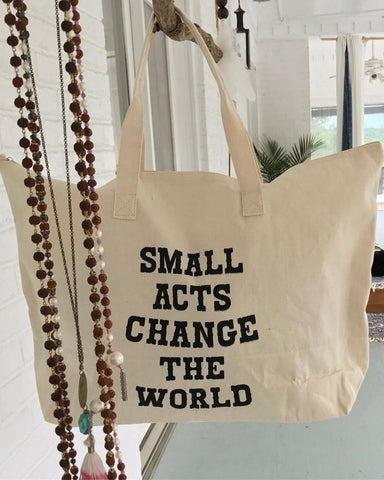 SLT ~ Small Acts Change The World.   Tote Bag