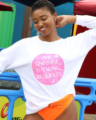 "SLT ~ ""THE UNIVERSE IS TAKING REQUESTS"" White Cotton Unisex Pullover"