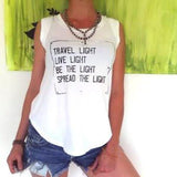 "SLT ~ ""TRAVEL LIGHT..."" White Girly Muscle Tee"