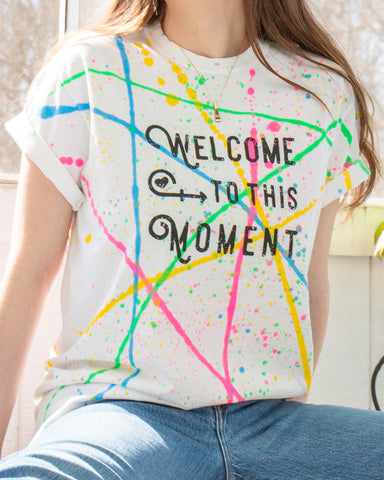 "SLT ~ ""WELCOME TO THIS MOMENT"" White Splatter Cotton Tee"