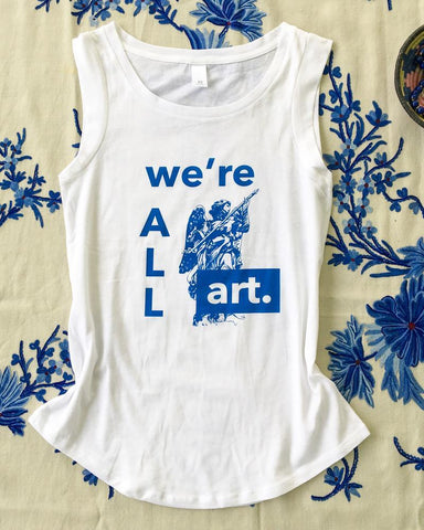 "SLT ~ ""WE'RE ALL ART"" Girly Muscle Tee"