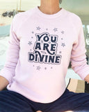 "SLT ~ ""YOU ARE DIVINE"" Rose Quartz Fleece Sweatshirt"