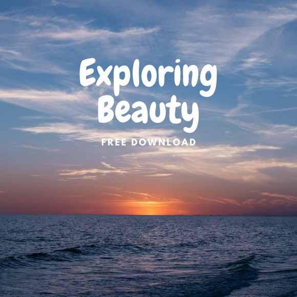 Exploring Beauty FREE Download