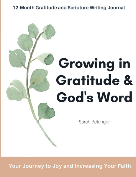 Growing in Gratitude and God's Word | Gratitude and Scripture Writing Journal
