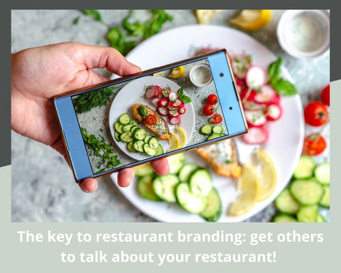 get other people talking about your restaurant to build your restaurant brand