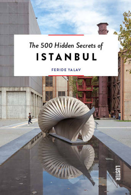 philimonius luster reisgids hidden secrets of istanbul